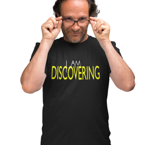 I Am Discovering T-Shirt