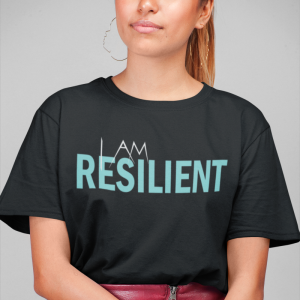 I Am Resilient Woman's T-Shirt