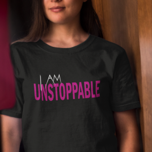 I Am Unstoppable Woman's T-Shirt